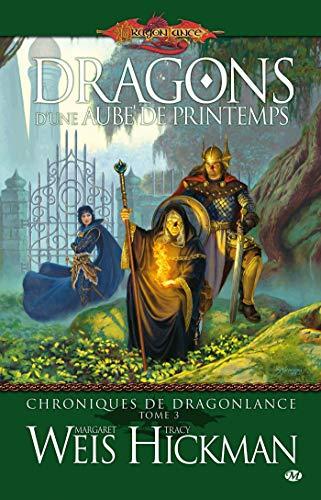 9782811200299: Dragonlance - Chroniques de Dragonlance, tome 3 : Dragons d'une aube de printemps