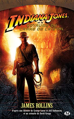 Indiana Jones (French Edition) (2811200452) by James Rollins