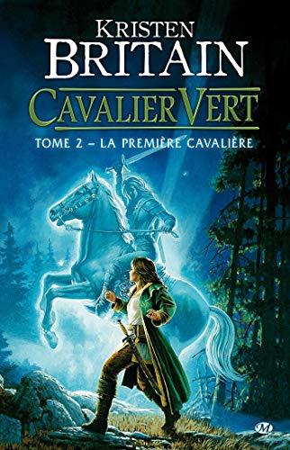 9782811200688: Cavalier Vert, tome 2 : La Première Cavalière