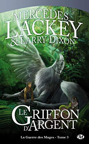9782811201012: La Guerre des Mages, tome 3 : Le Griffon d'Argent