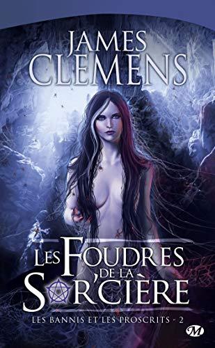 9782811201166: Les Bannis et les Proscrits, Tome 2: Les Foudres de la Sor'cière