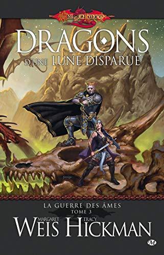 9782811201371: Dragonlance - La Guerre des Âmes, tome 3 : Dragons d'une lune disparue