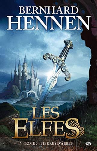 9782811201395: Les Elfes, tome 3 : Pierres d'Albes