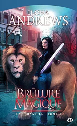 9782811201449: Kate Daniels, tome 2 : Brûlure Magique