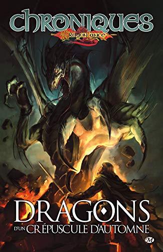 CHRONIQUES DE DRAGONLANCE V.01 : DRAGONS D'UN PRÉPUSCULE D'AUTOMNE: WEIS MARGARET