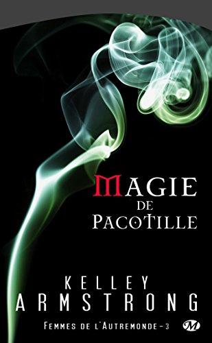 9782811202781: Femmes de l'Autremonde, tome 3 : Magie de pacotille