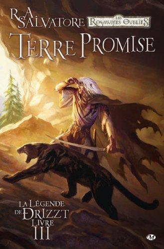 9782811203245: Les royaumes oubliés, la légende de drizzt, tome 3 : Terre promise [Bande dessinée]