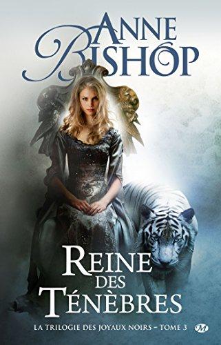 La trilogie des Joyaux noirs, tome 3: Reine des ténèbres (2811203745) by [???]