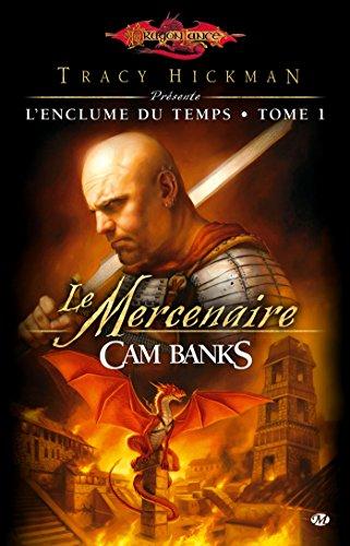 9782811203832: Dragonlance - L'Enclume du temps, tome 1 : Le Mercenaire