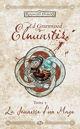 Elminster, T1 : La Jeunesse d'un mage (Dungeons & Dragons) - Greenwood, Ed