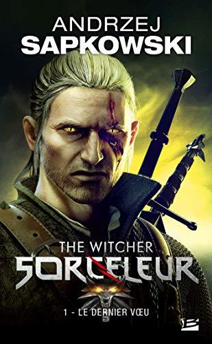 9782811205065: Sorceleur, T1 : Le Dernier Voeu (Gaming)