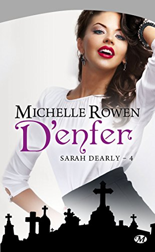 9782811205119: Sarah Dearly, Tome 4 : D'enfer