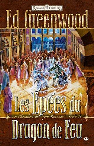 9782811205270: Chevaliers de myth Drannor, tome 2 : les épées du dragon de feu