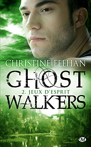 GhostWalkers, T2: Jeux d'esprit (GhostWalkers (2)) (French Edition) (9782811205751) by Feehan, Christine