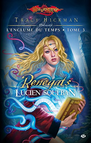 9782811206239: L'Enclume du Temps, T3 : Renégats