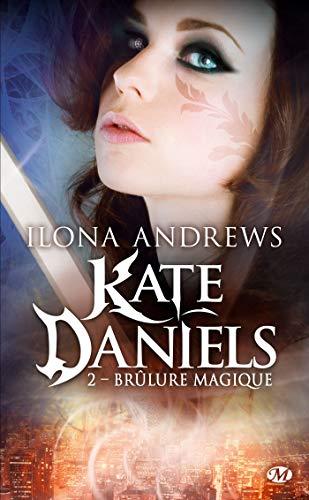9782811206321: Kate Daniels, Tome 2 : Br�lure magique