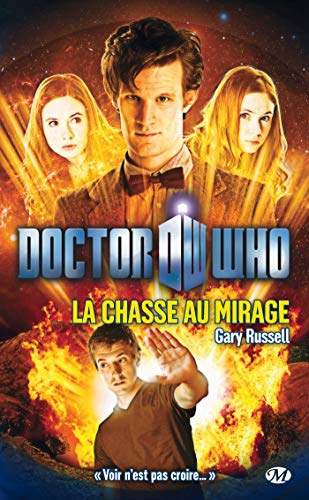 DOCTOR WHO : LA CHASSE AU MIRAGE: RUSSELL GARY