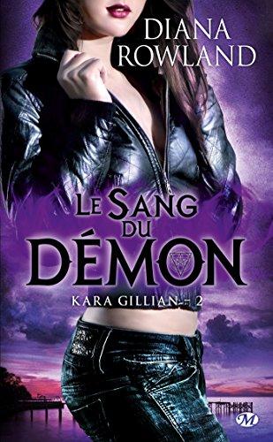 9782811206956: Kara Gillian, Tome 2 : Le Sang du démon