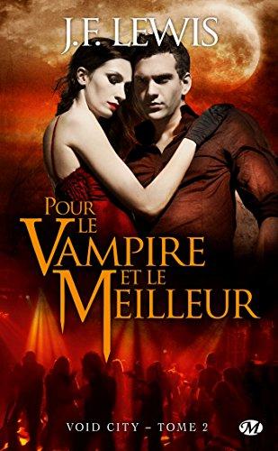 9782811206994: Void City T2 : Pour le Vampire et le Meilleur