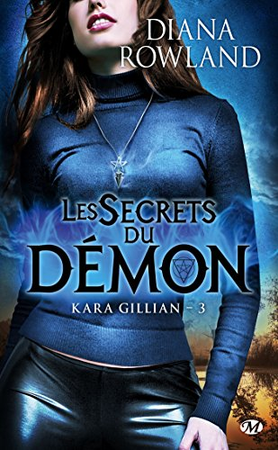 9782811207304: Kara Gillian, T3 : Les Secrets du démon (BIT-LIT)