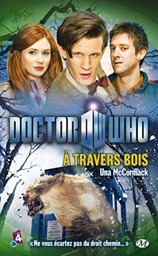 9782811207366: doctor who : a travers bois