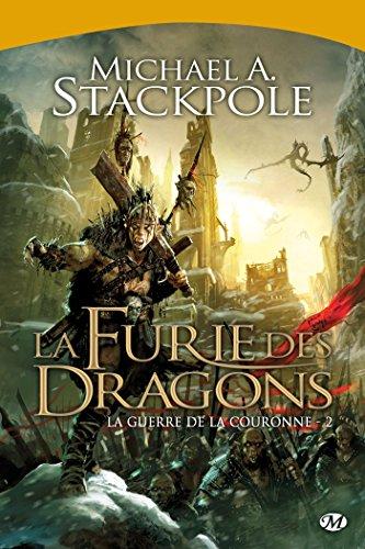 9782811207458: La Guerre de la Couronne, T2 : la Furie des Dragons
