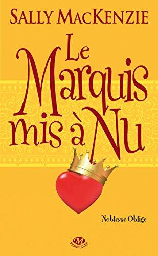 9782811207687: Noblesse oblige, T2 : Le Marquis mis à nu
