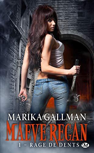 maeva regan,t1 : rage de dents: Marika Gallman