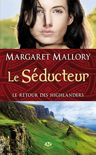 Le Retour des Highlanders T2 : le: Mallory/Margaret