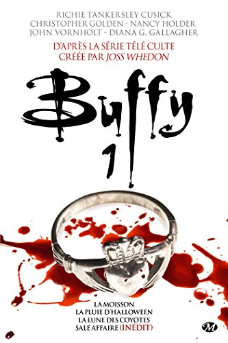 Buffy, Tome 1 : La Moisson ;: Tankersley Cusick, Richie/