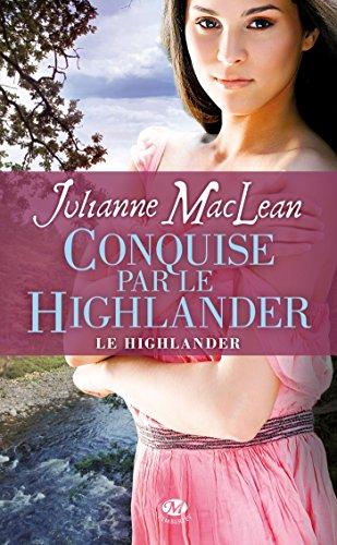 9782811208523: Le Highlander, Tome 2 : Conquise par le Highlander