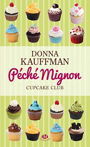 9782811209933: Cupcake Club, Tome 3 : Péché mignon