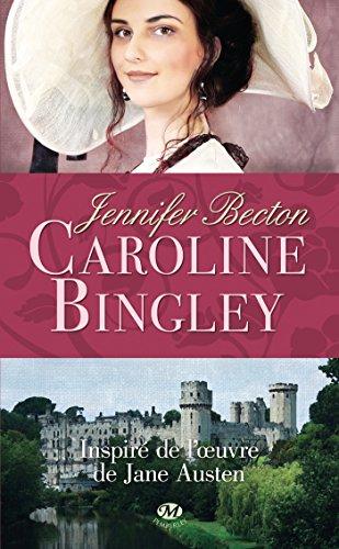 CAROLINE BINGLEY: BECTON JENNIFER