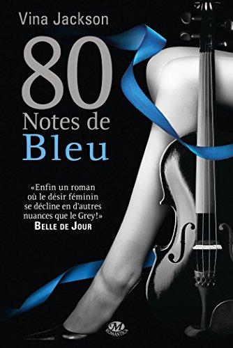 80 NOTES T02 : 80 NOTES DE BLEU: JACKSON VINA