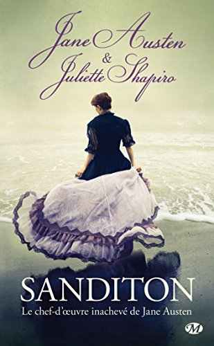 9782811211110: Sanditon : Le chef-d'oeuvre inachevé de Jane Austen