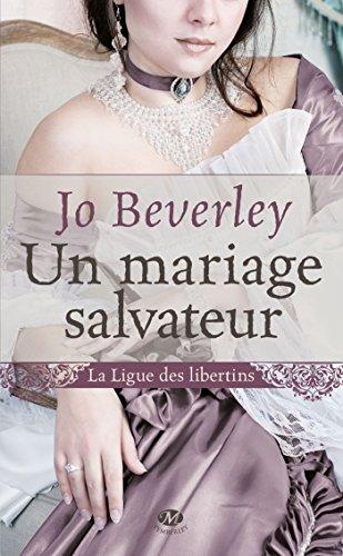 9782811211141: La ligue des libertins, Tome 1 : Un mariage salvateur
