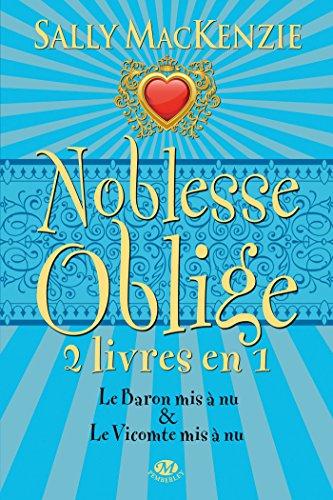 NOBLESSE OBLIGE V.03, T.05/06: MACKENZIE SALLY