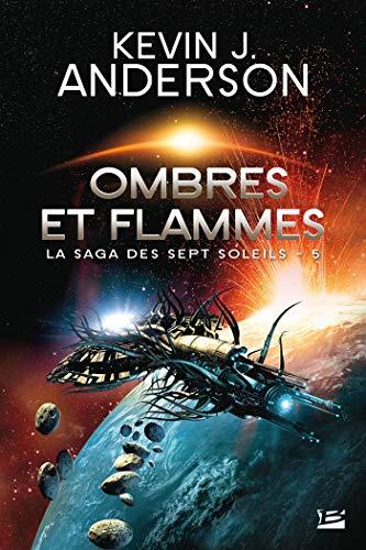 9782811211295: La Saga des Sept Soleils, Tome 5 : Ombres et flammes