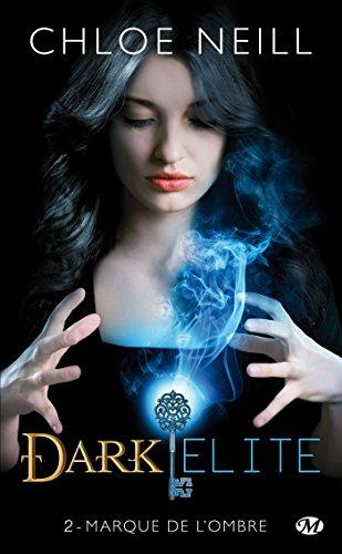 9782811211325: Dark Elite, Tome 2 : Marque de l'ombre