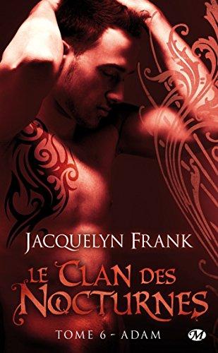 CLAN DES NOCTURNES (LE) V.06 : ADAM: FRANK JACQUELYN