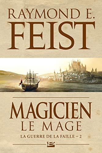 9782811211561: La Guerre de la Faille, Tome 2 : Magicien : Le Mage