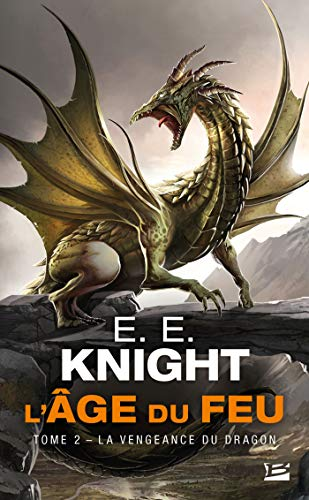 9782811212025: L'Âge du feu, T2 : La Vengeance du dragon (Fantasy)