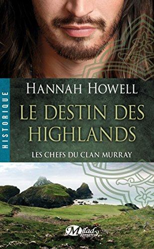 9782811212803: Les Chefs du Clan Murray , T1 : Le Destin des Highlands (HISTORIQUE)