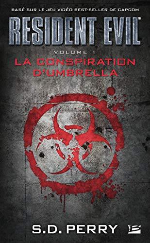 9782811212902: Resident Evil, Tome 1 : La conspiration d'Umbrella (Gaming)