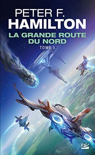 9782811212964: La Grande Route du Nord, Tome 1