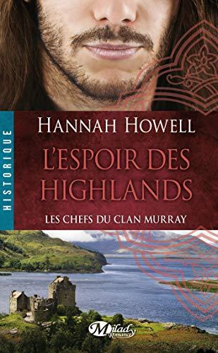 9782811213305: Les Chefs du Clan Murray 3 : l'Espoir des Highlands