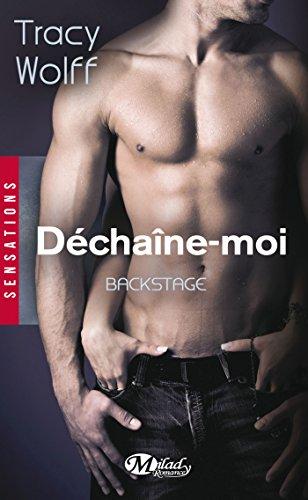 9782811213398: Backstage, T1 : Dechaine Moi