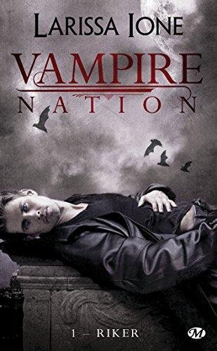 9782811213701: Vampire Nation, Tome 1 : Riker (Bit-Lit)