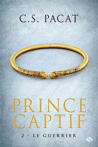 9782811214043: Prince captif 2 : Le guerrier