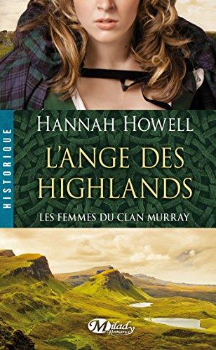 9782811214173: Les femmes du clan Murray, Tome 1 : L'ange des Highlands